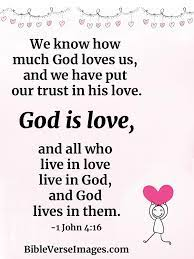 1 john 4:16 trust god be completely humble and gentle; 35 Bible Verses About Love Bible Verse Images