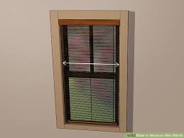 How to measure blinds Inside Image Titled Measure Mini Blinds Step Wikihow How To Measure Mini Blinds with Pictures Wikihow