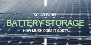How Much Does Solar Panel Battery Storage Cost Electric