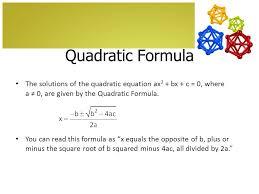solving quadratic equations by using the quadratic formula 9 5 objective solve 2 quadratic