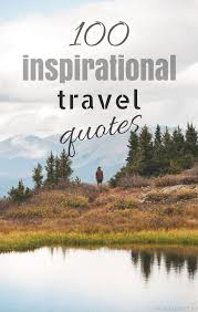 Quotes for travel 100 Inspirational Travel Quotes Girl vs Globe 54