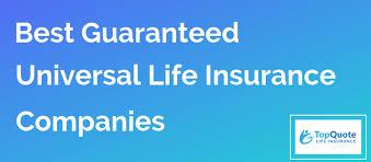 15 Best Guaranteed Universal Life Insurance Companies Reviewed