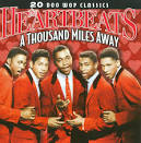 A Thousand Miles Away [Collectables 2009] album by The Heartbeats