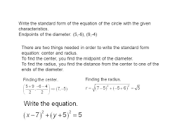 write the standard form of the equation of the circle with the given characteristics