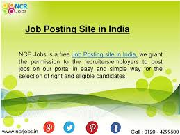Job Posting Site Welcome To Ncrjobs Job Sites Ppt Download