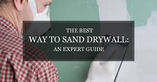 best way to sand drywall