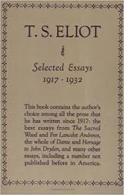 com selected essays t s eliot books selected essays revised edition