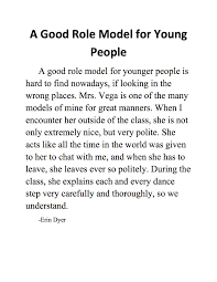 essay on role model of parents my heroes my mother and my dad teen role model teen ink