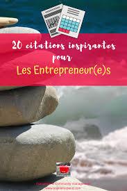 20 Citations Inspirantes Pour Les Entrepreneures Via