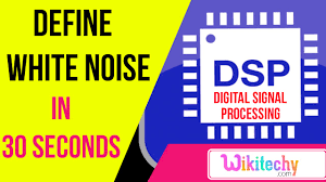 define white noise dsp interview question and answers ece define white noise dsp interview question and answers ece interview questions