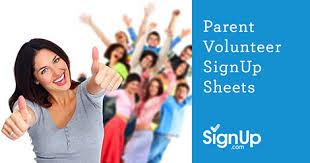 Parent Sign Up Sheet Parent Volunteer Signup Sheets Signup Com