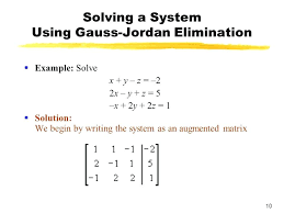 solve the system of linear equations using the gauss jordan elimination method math solving a system