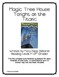 best titanic images teaching science earth  magic tree house 17 tonight on the titanic book questions