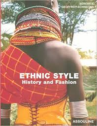<b>Ethnic Style</b>: History and Fashion (French Edition): Geoffroy ...