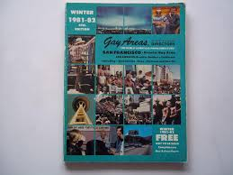 Telephone Listing Gay Areas Private Telephone Directory Winter 1981 1982 4th Edition