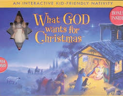 What God Wants for Christmas [With Book] by Familylife Publishing
