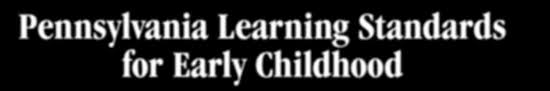 Pennsylvania Learning Standards For Early Childhood Grade 1