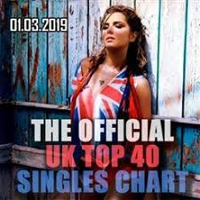 The Official Uk Top 40 Singles Chart Free Download The Official Uk Top 40 Singles Chart 2019 03 01 2019
