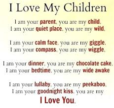 I Love My Children Quotes Cool Quotes About Love For A Child Feat My Children Quotes My Children