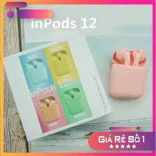 Tai nghe Bluetooth Inpods 12 - Cảm biến vân tay, chống nước, màu sắc đa  dạng - Nhiều màu sắc lựa chọn BH 6 Tháng