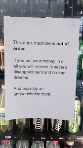 Vending Machine Sign Adorable I Didn't Fix It But I Put Up A Sign Darcy's Daily Dose