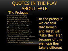 THE THEME OF FATE IN ROMEO AND JULIET WHAT IS FATE AND WHERE IN Adorable Romeo And Juliet Quotes About Fate