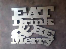 metal kitchen wall art eat drink be merry metal wall art perfect for the kitchen or on food and drink wall art with metal kitchen wall art eat drink be merry metal wall art perfect for