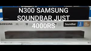 samsung HW N300 UNBOXIG AND DETAIL ...