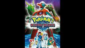 Pokemon Movie 7 Destiny Deoxys - YouTube