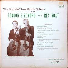 Gordon Sizemore And Rex Roat – The Sound Of Two Martin Guitars ...
