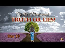 prayer warriors 365 day 19 the gift of discernment truth or lies