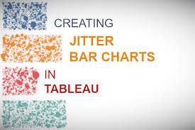 Creating Jitter Bar Charts In Tableau Tableau Magic
