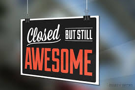 We will be closed to spend time with family