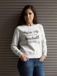 Wake Me When Its Baseball Season Sweatshirt Funny Baseball Mom