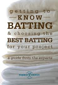 Guide to Getting To Know Batting & Choosing the Best Batting for ... & Guide to Getting To Know Batting.must admit: I LOVE the patch work of  quilting but am afraid of the actual quilting! Adamdwight.com