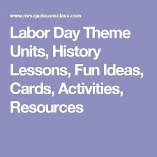 labor day theme the 25 best labor day history ideas on pinterest history of