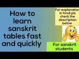 how to learn sanskrit tables fast and