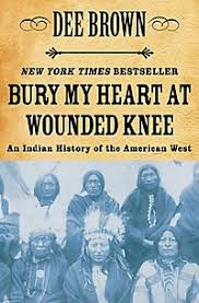 my heart at wounded knee essay bury my heart at wounded knee essay
