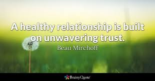 Quotes on trust wwwbrainyquotephotostrenbbeaumirchoff100 60