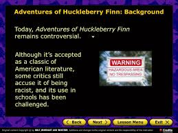adventures of huckleberry finn mark twain introduction background  adventures of huckleberry finn background today adventures of huckleberry finn remains controversial