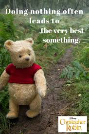 Christopher Robin Quotes Simple Winnie The Pooh Quotes And Christopher Robin Review My Crazy Good
