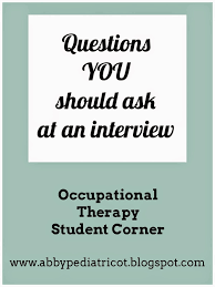 ot cafe ot student corner questions you should ask at an interview ideally many of these questions will be answered during the interview but just in case they re not these are things you ll probably want to know about a