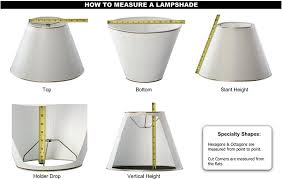 How To Measure Lamp Shade Custom Lamp Shades
