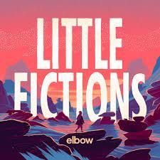 <b>Little Fictions</b> - Album by <b>Elbow</b> | Spotify