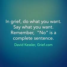 Quote Checker Delectable No Is A Complete Sentence Grief Quote By In Grief Do What You Want