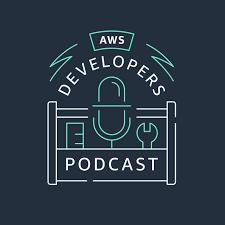 AWS Developers Podcast