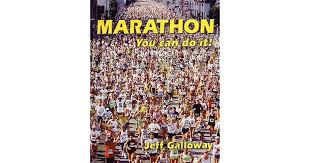 Marathon You Can Do It By Jeff Galloway