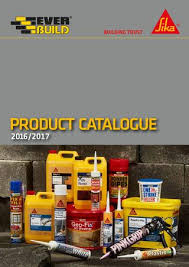 Sika Everbuild Product Catalogue 2016 2017 By Sika Everbuild