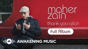<b>Ramadan</b> 2020 | Maher Zain - Thank You Allah | Full Album ...