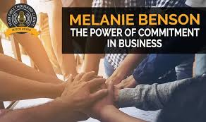 190: The Power Of Commitment In Business With Melanie Benson